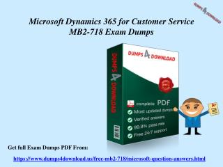 Get MB2-718 Questions Answers - Microsoft MB2-718 Exam Dumps Dumps4Download