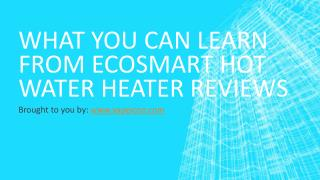 What You Can Learn From Ecosmart Hot Water Heater Reviews