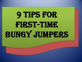 9 Tips for First-Time Bungy Jumpers