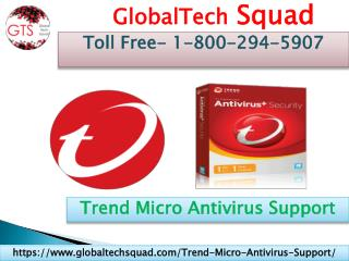 Trend Micro Antivirus Support | Toll Free 1-800-294-5907