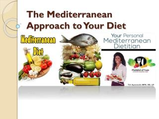 The Mediterranean Approach to Your Diet