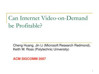 Can Internet Video-on-Demand be Profitable