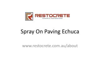 Spray On Paving Echuca