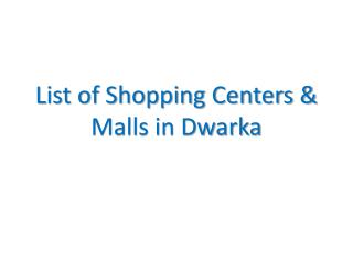 Shopping Centers and Malls in Dwarka