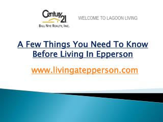 A Few Things You Need To Know Before Living In Epperson - livingatepperson