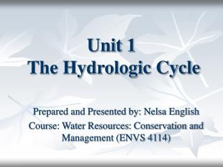 Unit 1  The Hydrologic Cycle