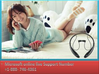Microsoft live support  1-888- 746-4361