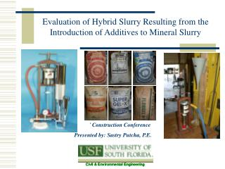 Evaluation of Hybrid Slurry Resulting from the Introduction of Additives to Mineral Slurry