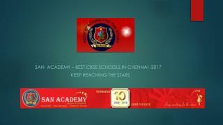 SAN Academy- Best CBSE Schools in Chennai