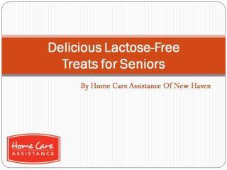 Delicious Lactose-Free Treats for Seniors