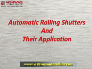 Automatic Rolling Shutters and Their Application