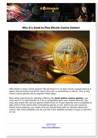 Why It's Good to Play Bitcoin Casino Games!