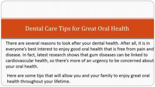 Dental Care Tips for Great Oral Health