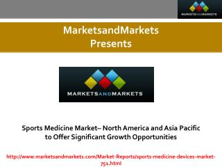 Sports Medicine Market expected worth 8.3 Billion USD by 2020