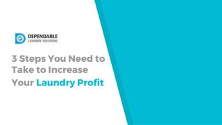 3 Steps You Need to Take to Increase Your Laundry Profit - DLS MayTag