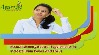 Natural Memory Booster Supplements To Increase Brain Power And Focus