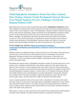 Epinephrine Autoinjector Market - Global Industry Analysis, Size, Share, Growth and Forecast Report To 2017