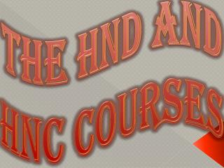 The HND and HNC Courses