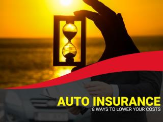 Auto Insurance - Ways to Lower Your Cost
