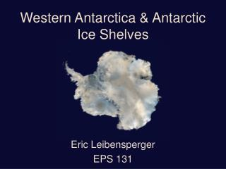 Western Antarctica  Antarctic Ice Shelves