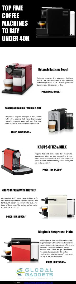 Find Amazing Coffee Machine Under 40K In India