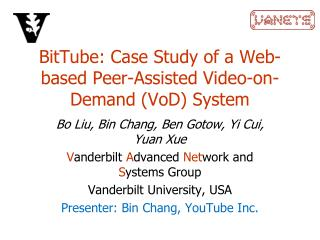 BitTube : Case Study of a Web-based Peer-Assisted Video-on-Demand ( VoD ) System