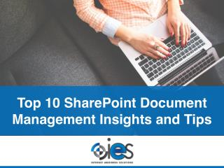Top 10 SharePoint Document SharePoint Insights and Tips