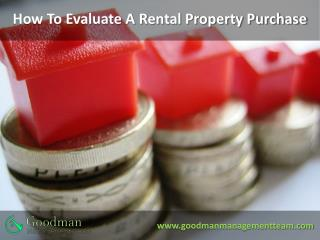 Evaluate A Rental Property Purchase – Orange county ca - Goodman Management Team