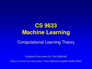 CS 9633 Machine Learning
