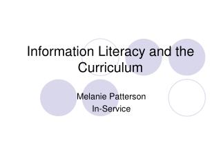 Information Literacy and the Curriculum
