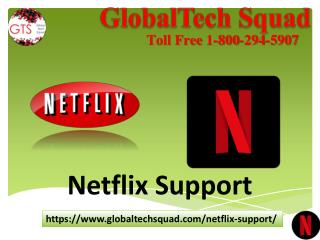 Netflix Support | Toll Free  (800) 294-5907