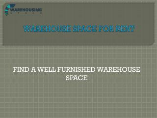 WAREHOUSE SPACE FOR RENT