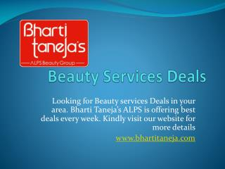 Find best beauty services deals in Kamla Nagar