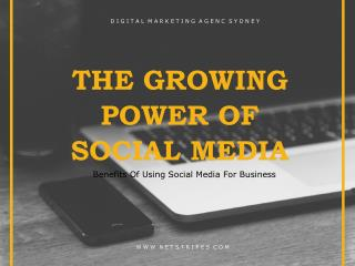 The Growing Power Of Social Media For Business