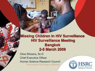 Missing Children In HIV Surveillance  HIV Surveillance Meeting  Bangkok 2-5 March 2009