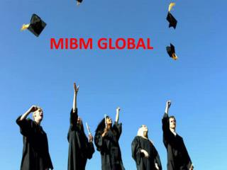 2 year mba online in India- ((MIBM GLOBAL))