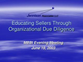 Educating Sellers Through Organizational Due Diligence