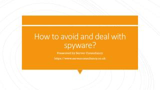 How to avoid and deal with spyware