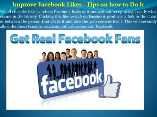 Improve Facebook Likes - Tips on how to Do It