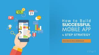 How to Build Successful Mobile App- 4 Step Strategy
