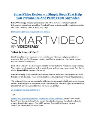 SmartVideo REVIEW and GIANT $21600 bonuses