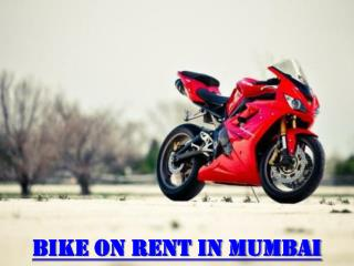 Bike on Rent in Mumbai for a Day