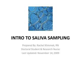 INTRO TO SALIVA SAMPLING