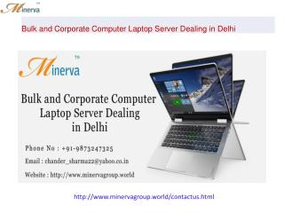 Bulk and Corporate Computer Laptop Server Dealing in in Delhi