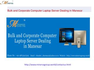 Bulk and Corporate Computer Laptop Server Dealing in Manesar