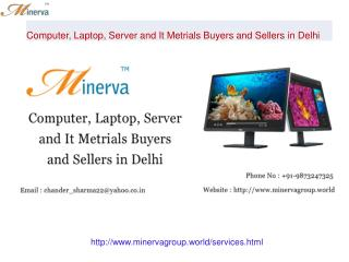 Computer, Laptop, Server and It Metrials Buyers and Sellers in Delhi