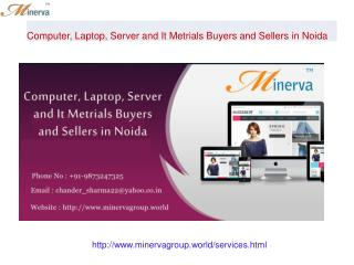 Computer, Laptop, Server and It Metrials Buyers and Sellers in Noida