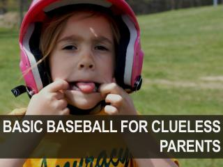 Baseball for Clueless Parents