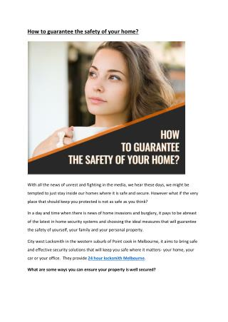 How to guarantee the safety of your home?