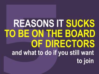 Being on the board of directors - Why it sucks and how to improve it